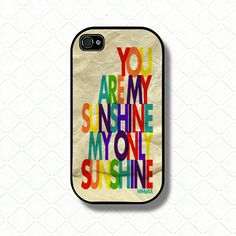 You are my sunshine  iPhone Case iphone 4s case iphone - lyrics case. $19.99, via Etsy.
