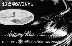 Hoy Viernes, 23:00:  Dj ANTHONY PLAY presenta 'Selección musical 100% vinilo'