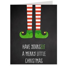 Part of our new for 2015 Christmas greeting card collection, Have YoursELF a Merry Little Christmas send a bit of laughter to the recipient. Traditional full greeting card size (6.25 x 4.5 inches). Wh                                                                                                                                                                                 More