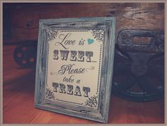Love is Sweet Sign,  Wedding, Reception, Candy Bar, Dessert Table, Distressed Frame on Etsy, $18.00