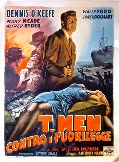 T-Men (Anthony Mann, 1947) - Italian poster by Anselmo Ballester