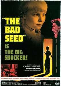 The Bad Seed (1956). Fun, campy, horror-ish movie.