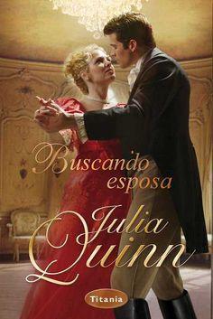 BRIDGERTON #8 - Buscando esposa // Julia Quinn // Titania romántica histórica (Ediciones Urano)