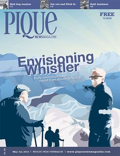 Complete News, Entertainment, and Sports listings for the Whistler area, including classifieds. May 1, Whistler, Canada, Pique