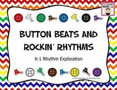Button Beats and Rockin' Rhythms - K-1 Rhythm Exploration