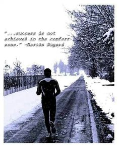 Success is not achieved in the comfort zone #Running #Motivation