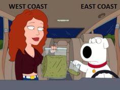 West coast. ^•^ Wwoop woop!