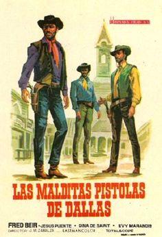 """Las malditas pistolas de Dallas (1964) """"Las malditas pistolas de Dallas"""" de José María Zabalza - tt0058322"""