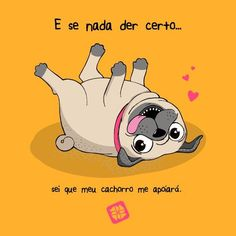 ideas for dogs love frases Pet Dogs, Dogs And Puppies, Dog Cat, Pug Love, I Love Dogs, Pugs, Animals And Pets, Cute Animals, Animal Faces
