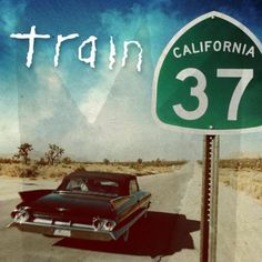 Train's new album 'California 37' is awesome!