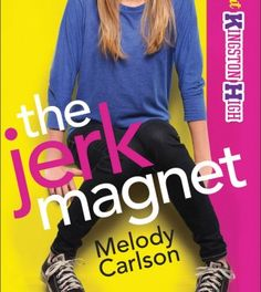 Wonderful Christian fiction for teen girls.  The Jerk Magnet by Melody Carlson