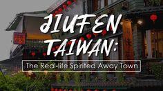 Jiufen, Taiwan: The Real-life Spirited Away town