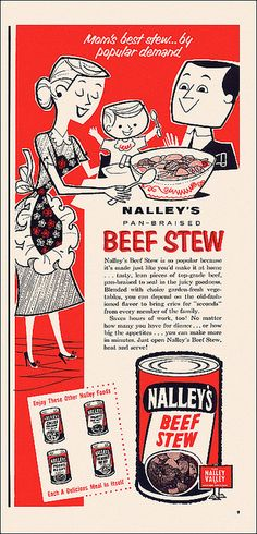 Nalley's Beef Stew Ad, 1957    It takes real confidence to wear sleeve bows AND ruffles AND flowers to the dinner table.    From the June issue of Western Family magazine.