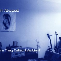 Kevin Atwood is a Canadian multi-instrumentalist and composer, working in a style that blends progressive rock and electronic pop music. Progressive Rock, Pop Music, Music Instruments, Movie Posters, Film Poster, Pop, Popular Music, Musical Instruments, Film Posters
