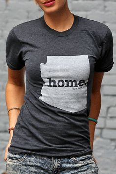 Arizona Home T. Hear these are the softest shirts ever . And I want it.