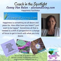Conny has experienced many challenges in her own life over the years which have brought her to this moment where she is able to help others make lasting and meaningful changes and create a life that brings joy to them and those around them.  She now helps others rise above their difficulties, look beyond to a brighter future and embrace a life filled with happiness and prosperity.  For further info check out her website at http://www.aliveandliving.com/ @conny_van_balen #lifecoach…