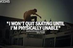 #positivethinking (95) skateboarding quotes | Tumblr http://www.positivewordsthatstartwith.com/