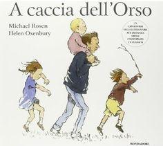 A caccia dell'orso « centostorie – microblog sui libri per bambini