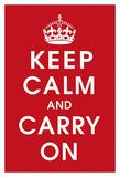Keep Calm (Red) - Poster features in Propaganda: Power and Persuasion - a British Library publication.