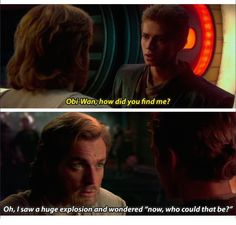Obi-Wan sass lol