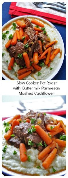 Slow Cooker Pot Roast with Buttermilk Parmesan Mashed Cauliflower...low carb and delicious!!