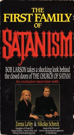 vhscoverjunkie: The first family of Satanism Zeena Lavey, Theistic Satanism, 80s Images, Moral Panic, End Times Prophecy, Sympathy For The Devil, Astrology Numerology, The Secret History, My Church