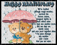 An anniversary card for the one you've battled through life with. Free online We've Battled Through Rough Weather ecards on Anniversary Anniversary Wishes For Parents, Wishes For Brother, Anniversary Message, Wedding Anniversary Wishes, Anniversary Cards, Musical Cards, Happy Song, Romantic Cards, Lucky To Have You