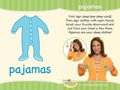 Pajamas in Sign Language Learn how to sign pajamas – do you have a favorite pair? This is a two part sign. First you sign sleep. Do this by holding your hand up over your face, palm open. Then pullRead Sign Language Book, Sign Language Basics, Sign Language For Kids, Learn Sign Language, American Sign Language, Second Language, Baby Signing Time, Asl Signs, Kids Sleep