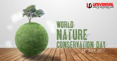 Join UGI this World Nature Conservation day on July 28 to raise awareness across the world about protecting nature and conserving our natural resources.  Due to rapid urbanisation and industrialization, the problems like deforestation and illegal wildlife trade are on the rise, which are directly affecting our environment.  It is therefore important for the mankind to understand the importance of nature conservation which helps in maintaining an ecological balance of Mother Earth.