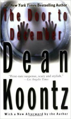"#36. ""The Door To December""  ***  Dean Koontz  (1985)"