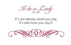 To be a Lady...