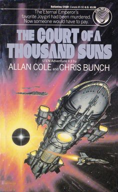 Sten - The Court of a Thousand Suns Fantasy Book Covers, Book Cover Art, Comic Book Covers, Fantasy Books, Pulp Fiction Book, Science Fiction Books, Classic Sci Fi Books, Sci Fi Novels, Illustrations