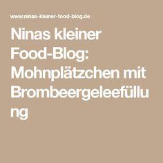 Ninas kleiner Food-Blog: Mohnplätzchen mit Brombeergeleefüllung