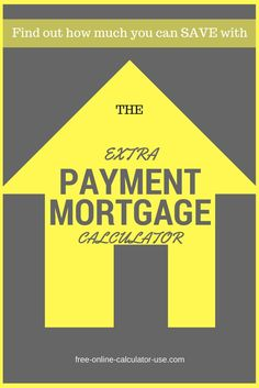 This free online Extra Payment Mortgage Calculator will calculate the time and interest you will save if you make one-time, weekly, monthly, quarterly, and/or annual extra payments on your house loan.