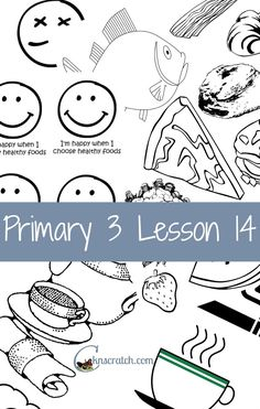 So glad I found this site! Great Primary 3 Lesson 14 helps and hadnouts! Word of Wisdom