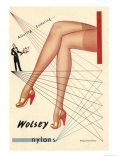 Wolsey Nylons Alluring Enduring – Vintage Ads with Sex Appeal. Over 2000 vintage designs which could be said to have sex appeal. The blurred line between sex appeal and sexism. Retro Advertising, Vintage Advertisements, Vintage Ads, Vintage Posters, Vintage Designs, Advertising Archives, Vintage Models, Ad Fashion, 1940s Fashion
