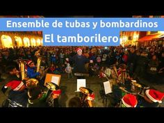 Villancico: El Tamborilero por el Ensemble de tubas y bombardinos del Co...