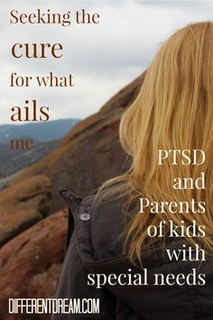 The duo of PTSD and special needs parenting affects many families. Sheri Dacon finally realized her struggle with PTSD when she admitted she had it.