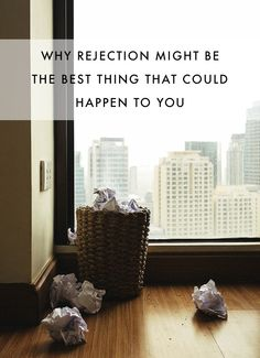 Why Rejection Might Be the Best Thing That Could Happen to You - The Nectar Collective