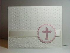 Simple Baptism by atsamom - Cards and Paper Crafts at Splitcoaststampers Confirmation Cards, Baptism Cards, Christening Card, Birthday Cards For Boys, Handmade Birthday Cards, Baby Cards, Kids Cards, First Communion Cards, Tarjetas Diy