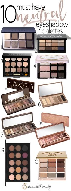 The best Neutral Eye Shadow Palettes! They are soooo worth the splurge.