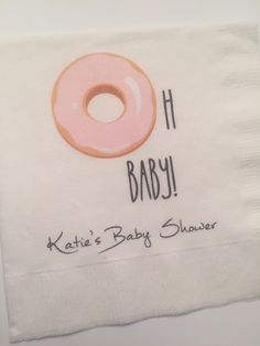 Set of 25 Personalized Donut Theme Oh Baby Baby Shower Brunch Gender Reveal Cocktail Napkins by SparkleandSparrow on Etsy https://www.etsy.com/listing/384354400/set-of-25-personalized-donut-theme-oh