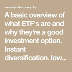 A basic overview of what ETF's are and why they're a good investment option. low fees and the ability to include them in your TFSA.