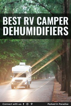 Campers share their best tips for preventing condensation and moisture in an RV camper. Plus, the best RV dehumidifier to prevent mildew and mold. 5th Wheel Travel Trailers, Thermoelectric Cooling, Rv Campers, Best Budget, Rv Living, Tiny Houses, Motorhome, Adventure Travel, Paradise