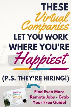 Virtual Companies Let You Work Where You're Happiest These virtual companies let you work wherever you're happiest. They're hiring!)These virtual companies let you work wherever you're happiest. They're hiring! Earn Money From Home, Earn Money Online, Way To Make Money, Quick Money, Money Fast, Big Money, Online Earning, Work From Home Opportunities, Work From Home Jobs