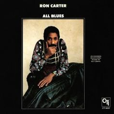 Ron+Carter+All+Blues+LP+Vinil+180+Gramas+CTI+Pure+Pleasure+Records+Ray+Staff+Pallas+Alemanha+2016+EU+-+Vinyl+Gourmet