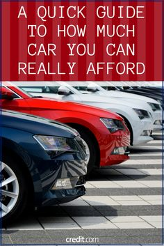 A Quick Guide to How Much Car You Can Really Afford