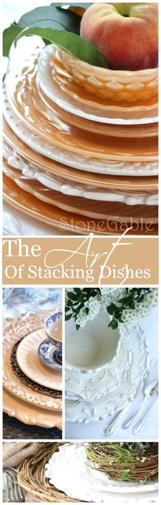 THE ART OF STACKING DISHES beautiful tips for making a statement with dishes