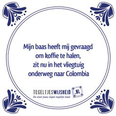 E-mail - Roel Palmaers - Outlook Work Quotes, Life Quotes, Inspirational Lines, Engineering Humor, Funny Pix, Dutch Quotes, One Liner, Work Humor, Morning Quotes