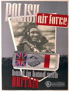 Polish air force hand in hand with Britain World On Fire, World War Two, Battle Of Vienna, Poland Ww2, Poland History, Ww2 Propaganda, Ww2 Posters, Polish Posters, Pilot